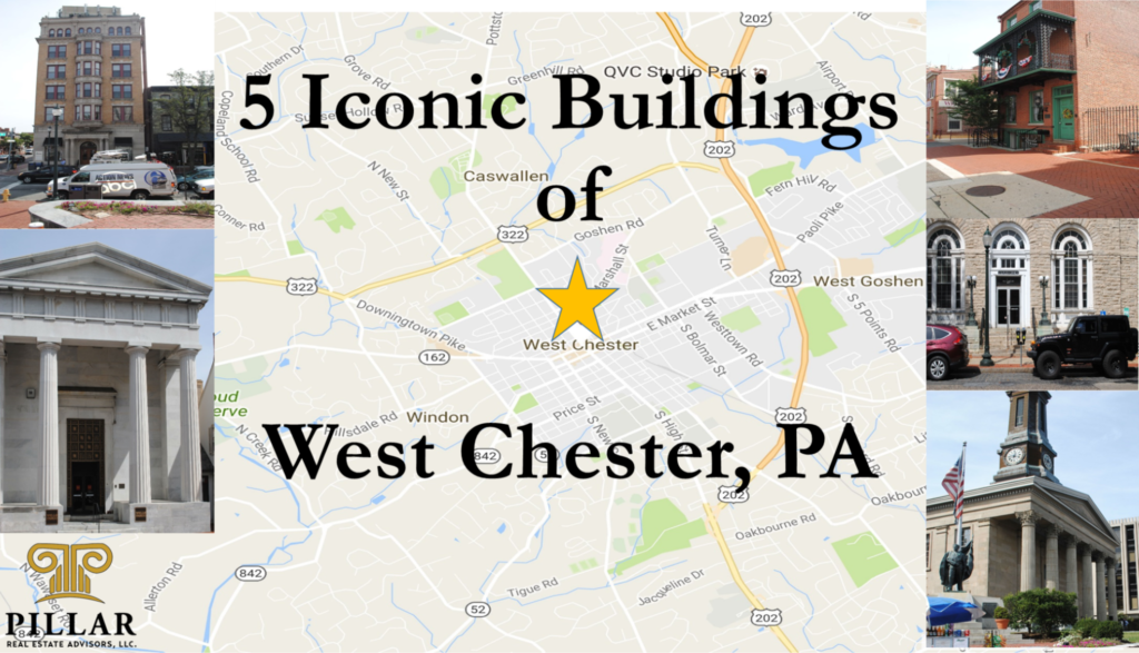 5-iconic-buildings-of-west-chester-pa